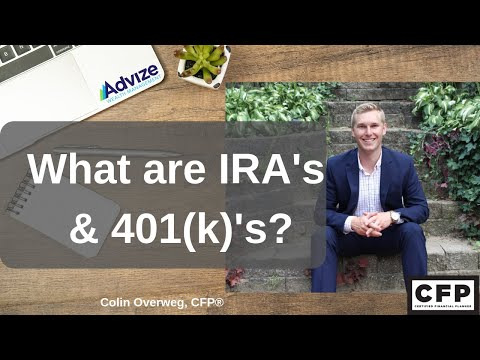 What are IRA's & 401(k)'s?