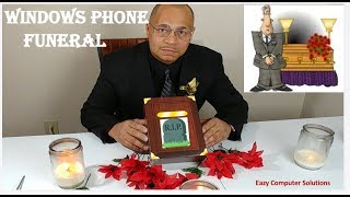 The End Of Microsoft Windows Phone   THE FUNERAL !!   No Surface Phone EVER   NO SUPPORT !!