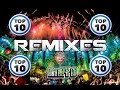 TOP 10 BEST REMIXES MAY 2016 TOP 10 MEJORES REMIXES MUSICA ELECTRONICA MAYO 2016 CON NOMBRES mp3