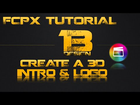 FCPX Tutorial | 3D Intro and Logo