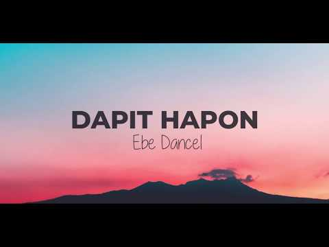 Dapit hapon - Ebe Dancel (Lyric Video)