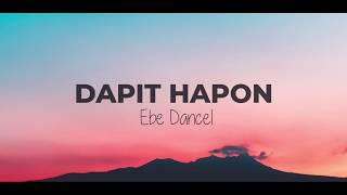 Dapit hapon - Ebe Dancel (Lyric Video)
