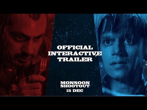 Monsoon Shootout | Official Interactive Trailer | Nawazuddin | Vijay | Releasing on 15th Dec