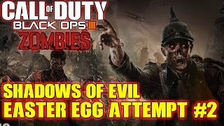 Black Ops 3 Zombies: Shadows Of Evil EASTER EGG Attempt #2 + Yacmhas Everywhere!