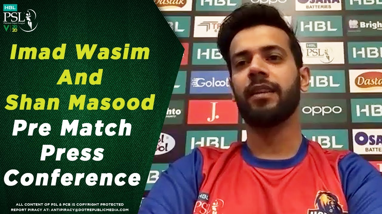 Imad Wasim And Shan Masood Pre Match Press Conference | HBL PSL 2020
