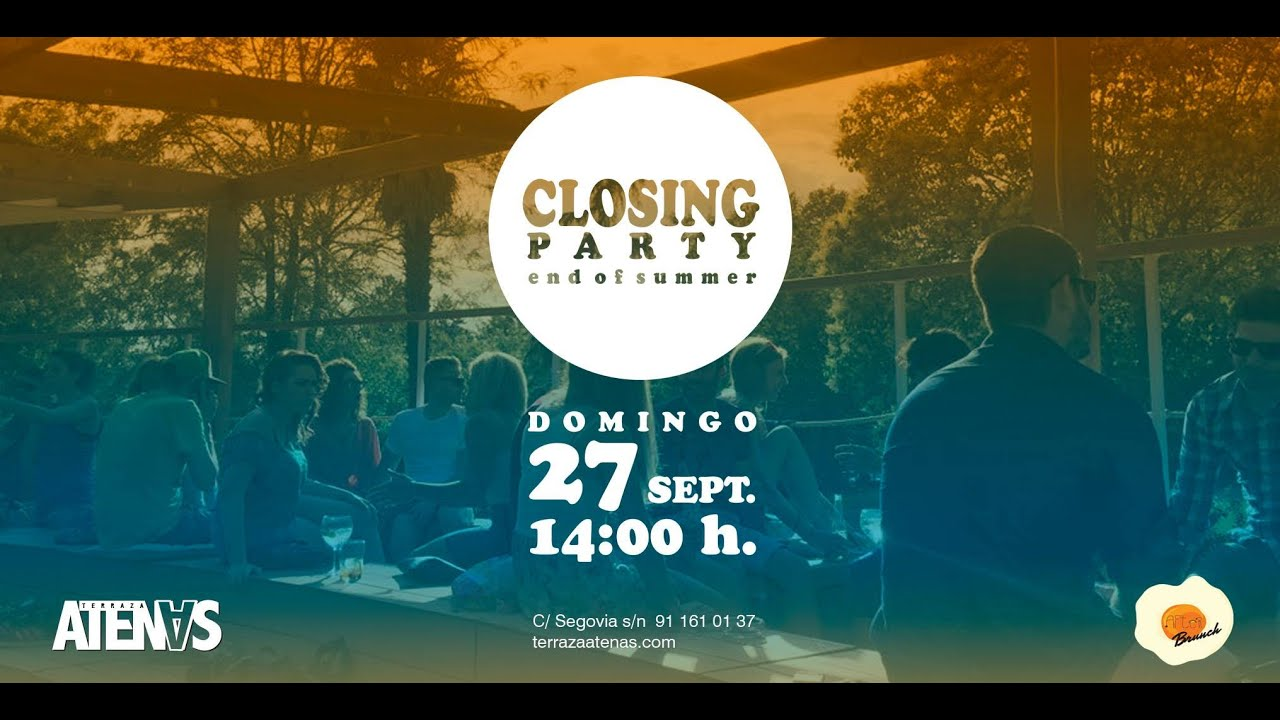 Terraza Atenas Closing Party Summer Season 2015 Youtube