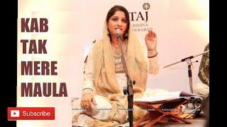 Sufi music: Kab Tak Mere Maula - Smita Bellur Hindustani Classical and Sufi singer - (Raga Bhairavi)