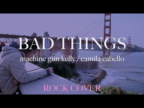 Bad Things - Machine Gun Kelly | Camila Cabello (Rock Cover By The Ultimate Heroes)