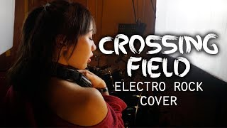 LisA - Crossing Field // ELECTRONIC ROCK/METAL COVER