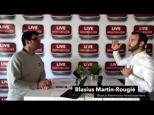 Live immobilier avec Blasius Martin-Rougié agence de coaching patrimonial