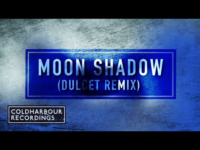 Dave Neven - Moon Shadow (Dulcet Remix)