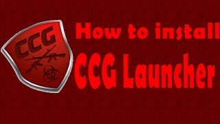 How to download CCG Launcher