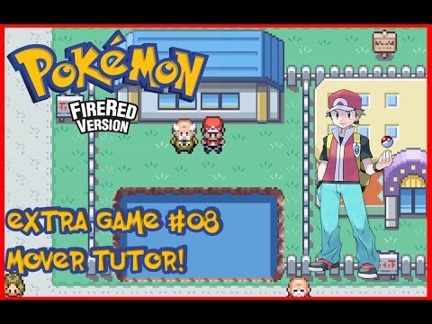 Pokemon Fire Red [EXTRA GAME]#8 - TODOS OS MOVE TUTOR!!!
