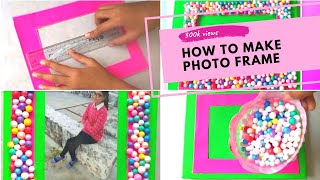 how to make easy photo frame in 10 minutes