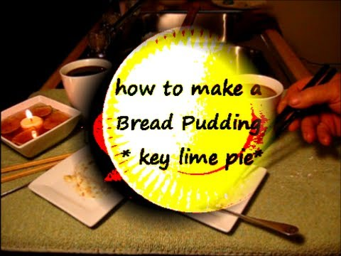 How To Make Key Lime Bread Pudding / easy recipe