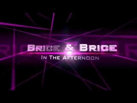 Brice & Brice Intro