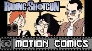 Riding Shotgun Motion Comic #20: Final Showdown