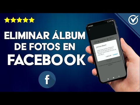 Cómo Eliminar Álbumes de Fotos Subidos a Facebook en Android, iOS o PC