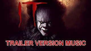 IT Trailer 2 Music Version | Official I.T. Movie Soundtrack Theme Song