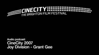 Cinecity podcast: Grant Gee of Joy Division Part 1 of 4