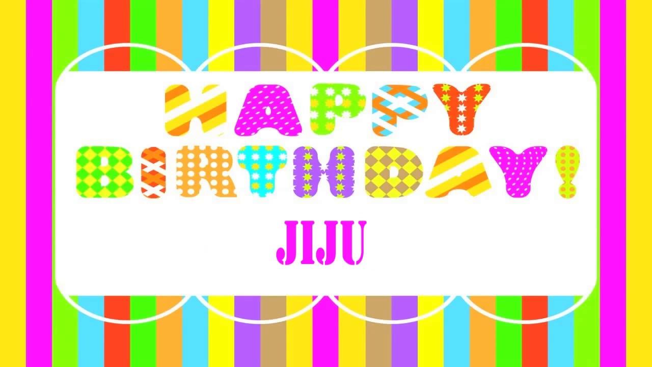 Jiju Wishes Mensajes Happy Birthday Youtube