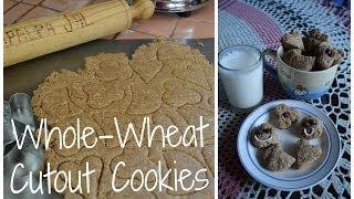Galletas Integrales De Figuras / Whole-wheat Cutout Cookies
