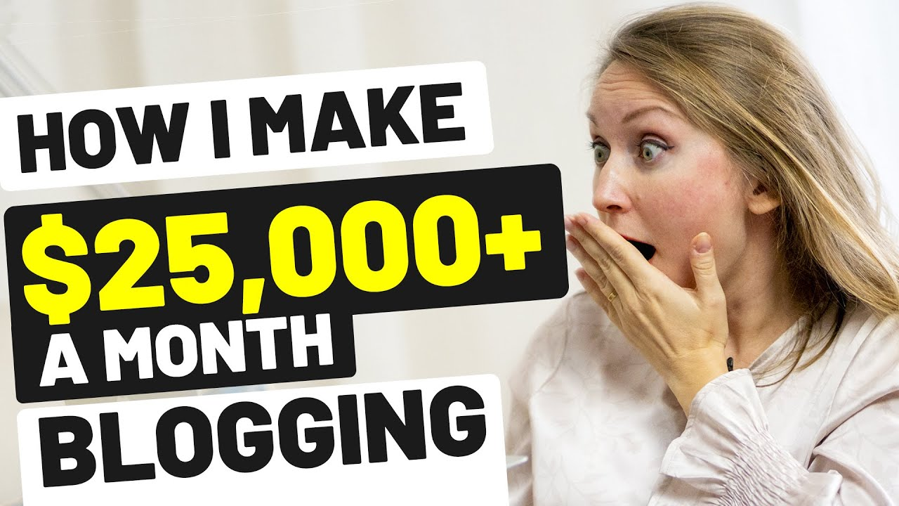 MAKE MONEY BLOGGING – How I Made $25,000 in 1 Month Blogging | INCOME REPORT 2020