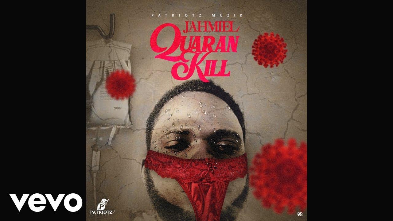 Jahmiel - Quaran Kill (Official Audio)