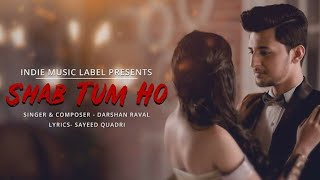 Sab tum ho | whatsapp status | Darshan raval | love status | Valentine's day special |