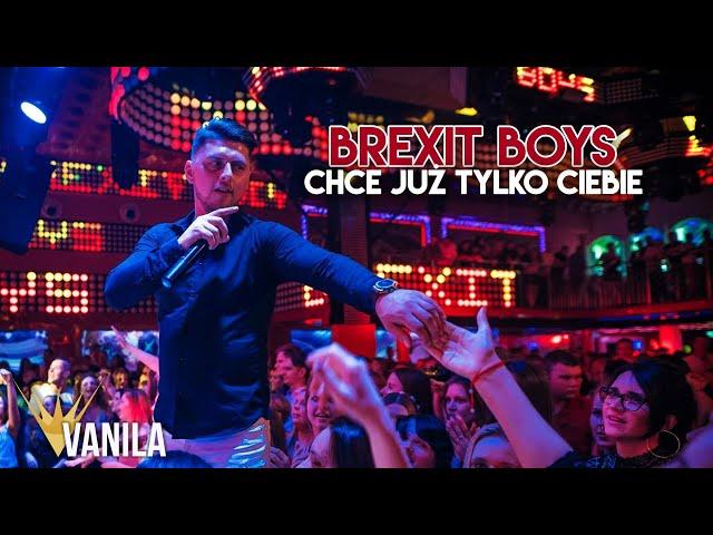 Brexit Boys - Chce już tylko Ciebie (Oficjalny teledysk) DISCO POLO 2019
