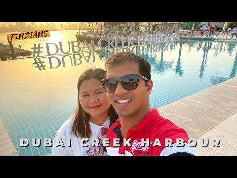 Dubai Creek Harbour | Filipino-Indian in Dubai | Where to go in Dubai