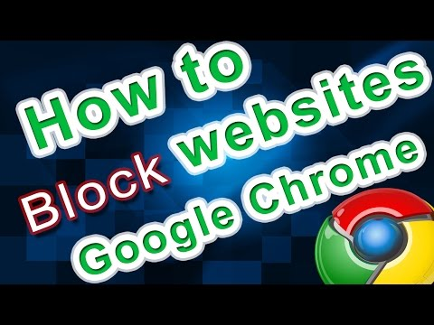 How to block websites using Google Chrome(easy way) from YouTube · Duration:  3 minutes 14 seconds