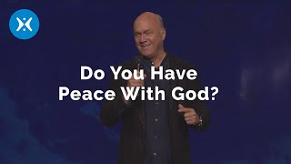 How to Have Peace with God (With Greg Laurie)
