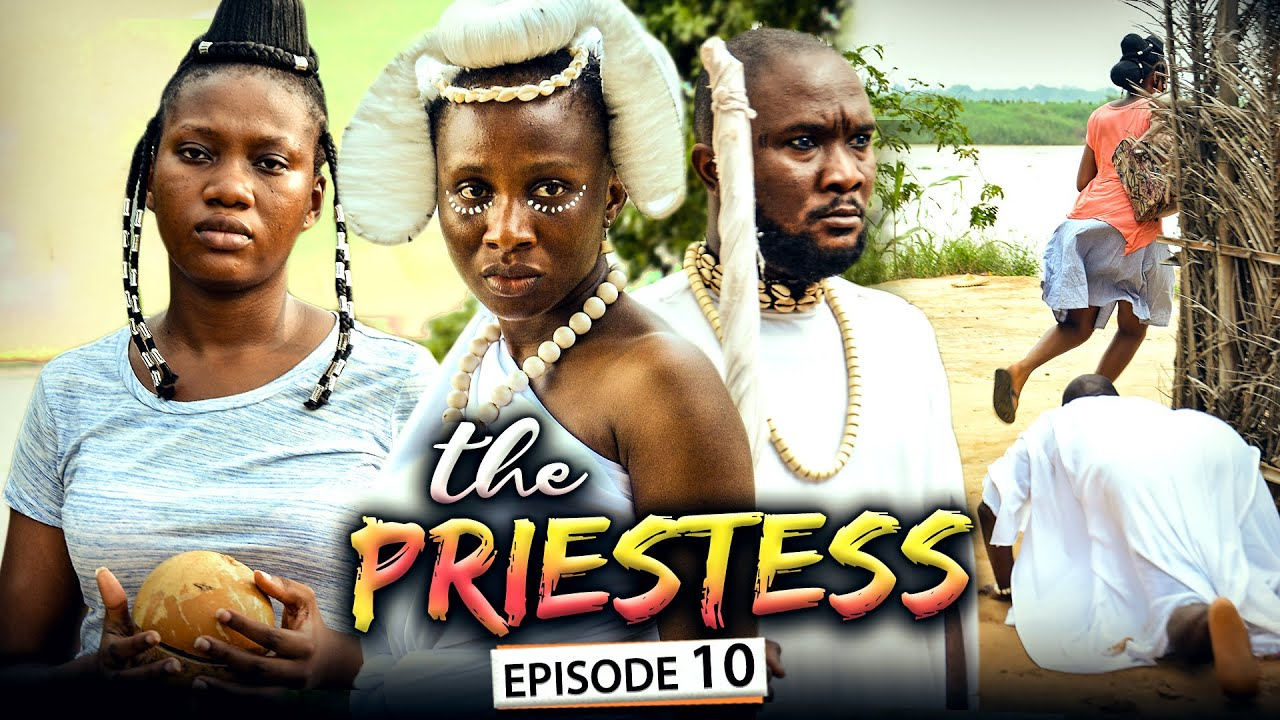 Download THE PRIESTESS EPISODE 10 (New Movie) Sonia Uche/Chinenye Nnebe/Rhema 2021 Nigerian Nollywood Movie