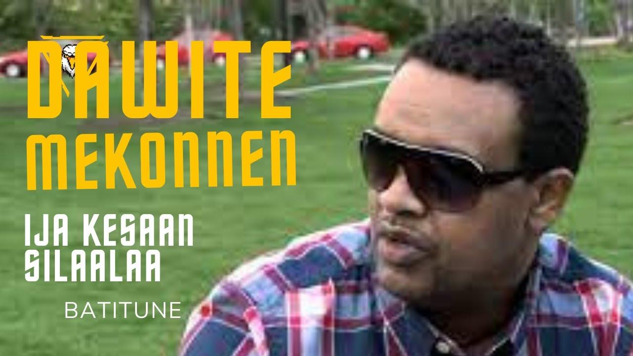 Download Dawite Mekonnen   IJA KESAAN SI LALAA(Oromo Music)