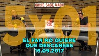 NADIE SABE NADA - (5x01): El fan no quiere que descanses