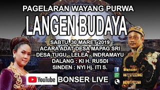 Download lagu LIVE WAYANG PURWA LANGEN BUDAYA ACARA ADAT MAPAG SRI DESA TUGU LELEA 30 MARET 2019 MP3