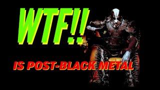 Post Black Metal A Trve Kvlt reaction