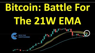 Bitcoin: Battle For The 21W EMA