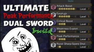 Monster Hunter: World ULTIMATE Peak Performance Dual Sword build