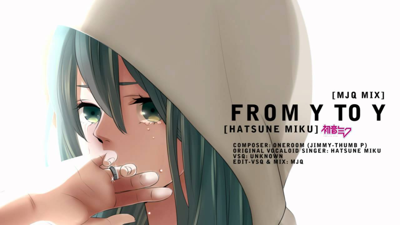 Sad Girl Crying Wallpaper Download 初音ミク Hatsune Miku From Y To Y Mjq Mix Youtube