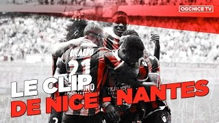 Nice 4-1 Nantes : le clip