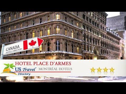 Hotel Place D'Armes - Montréal Hotels, Canada