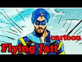 Flying Jatt cartoon video