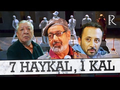 7 haykal, 1 kal (o'zbek film) | 7 хайкал, 1 кал (узбекфильм) 2008
