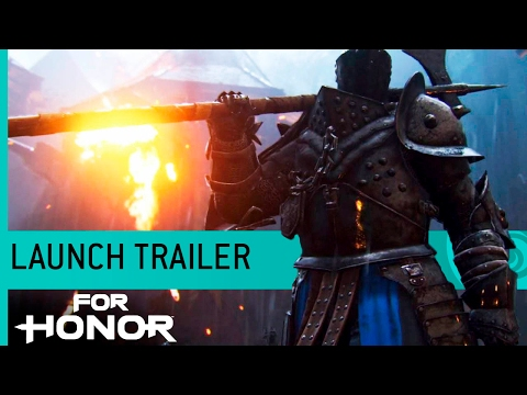 For Honor: Launch Trailer (Gameplay) [NA]