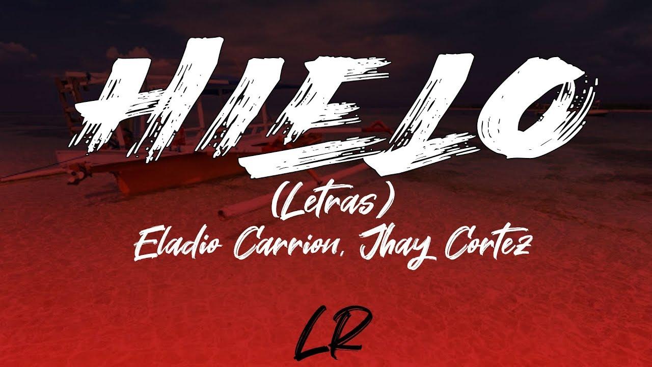 Download Eladio Carrion, Jhay Cortez - Hielo (Letras / Lyrics)