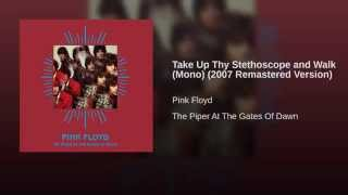 Take Up Thy Stethoscope and Walk (Mono) (2007 Remastered Version)