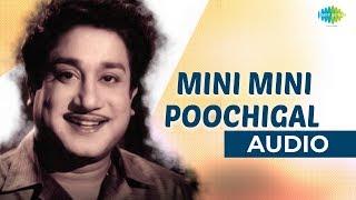 Mini Mini Poochigal Audio Song | Sivaji Ganesan Hits