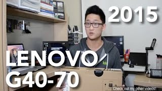 Lenovo G40-70 Laptop Unboxing!!! + Quick Review (2015)